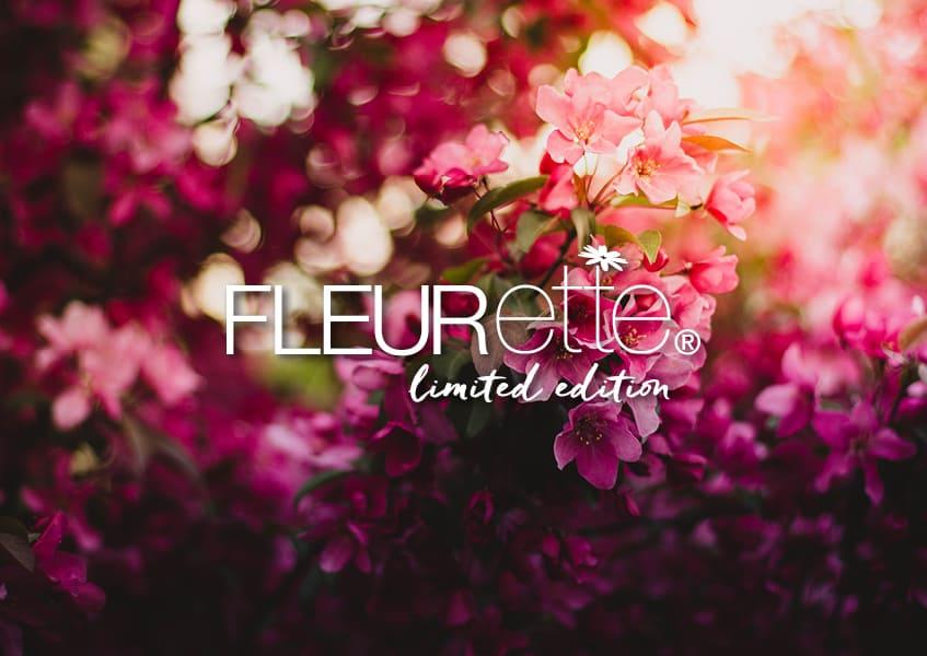 FLEURette Limited Edition